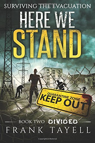Here We Stand 2: Divided: Surviving The Evacuation: Volume 2