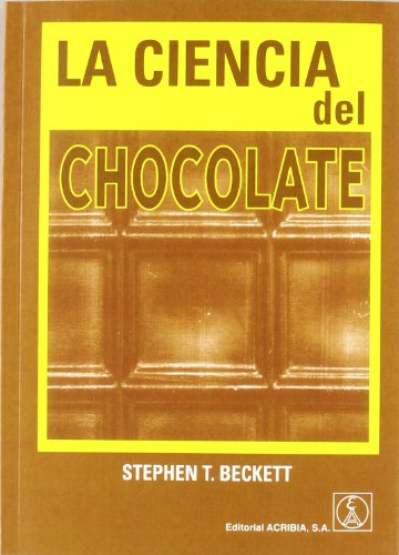 La ciencia del chocolate par STEPHEN BECKETT