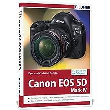 Canon EOS 5DMark IV - Für bessere Fotos von Anfang an!