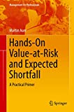#8: Hands-On Value-at-Risk and Expected Shortfall: A Practical Primer (Management for Professionals)
