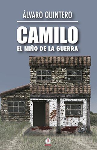 Descargar Libro Libro Camilo: El niño de la guerra de Álvaro Quintero
