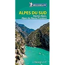 Alpes du Sud : Hautes-Alpes, Alpes-maritimes, Alpes de Haute-Provence