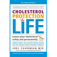 Cholesterol Protection for Life by Joel Fuhrman (2006-05-01)