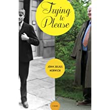 Trying To Please: A Memoir (English Edition)