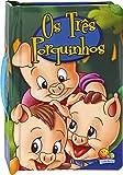 Os Três Porquinhos - Coleção Contos Clássicos com Alça (Em Portuguese do Brasil)