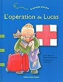 L'opération de Lucas - Une histoire sur la chirurgie d'un jour