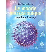 Le monde microscopique avec liens Internet