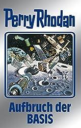Perry Rhodan 102: Aufbruch der BASIS (Silberband): Erster Band des Zyklus