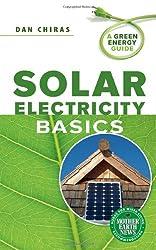 Solar Electricity Basics (A Green Energy Guide)
