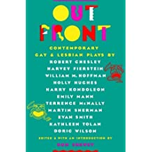 Out Front: Contemporary Gay and Lesbian Plays by Robert Chesley (1988-05-01)