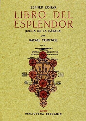 Zepher Zohar: Libro del esplendor (Biblia de la Cabala). Edicion Facsimilar (Spanish Edition) by Rafael Comenge (2011-01-01)