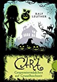 Cara – Gespenstermädchen auf Gruselhochzeit