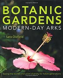Botanic Gardens: Modern Day Arks