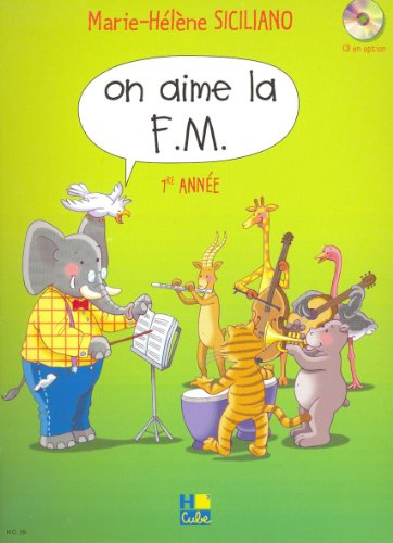 On aime la F.M. Volume 1 par Marie-Hélène Siciliano