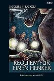 Requiem für einen Henker: Der 2. Siggi-Baumeister-Krimi