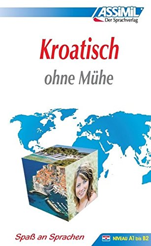 Assimil Kroatisch ohne Mühe: Lehrbuch (Niveau A1 bis B2)