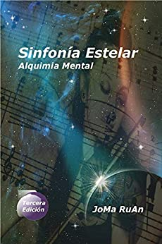 Sinfonía Estelar (Spanish Edition) van [RuAn, JoMa]