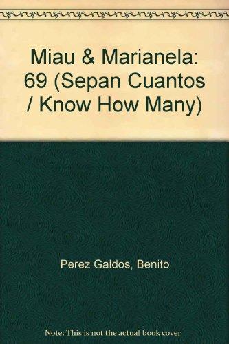 Miau & Marianela: 69 (Sepan Cuantos / Know How Many) por Benito Perez Galdos