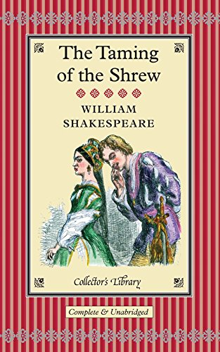 The Taming of the Shrew (Collector's Library) por William Shakespeare