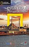 Guía de viaje National Geographic: Estambul y Turquía Occidental (GUIAS DE VIAJE NG)