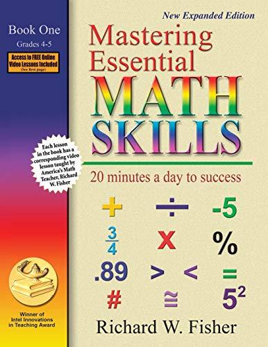 Mastering Essential Math Skills: 20 Minutes a Day to Success, Book 1: Grades 4-5 (Skills Basic Math 1 Grade)