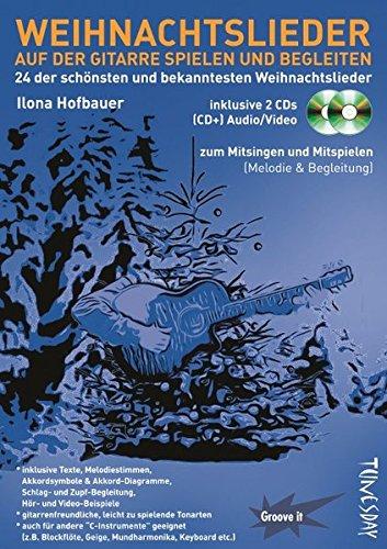 Weihnachtslieder auf der Gitarre spielen und begleiten (mit 2 CDs - Audio/Video) Noten & Tabulatur, Texte, Akkordsymbole, Griffdiagramme - Video-spiel-gitarre