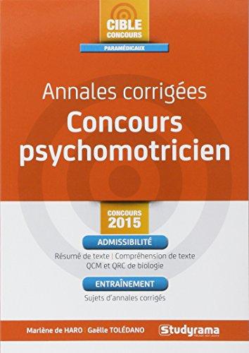 Annales corrigées psychomotricien : concours 2015