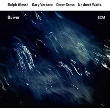 Quiver by Ralph Alessi Quartet