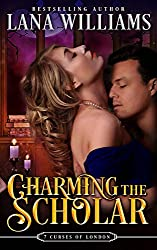 Charming the Scholar (The Seven Curses of London Book 2) (English Edition)