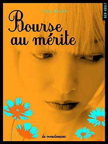 Bourse au mérite (French Edition)