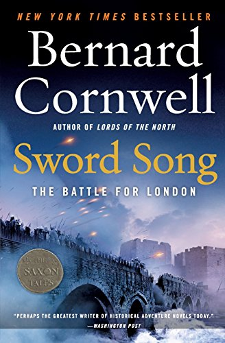 Sword Song (Saxon Tales) por Bernard Cornwell