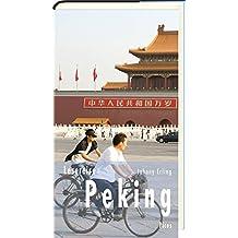 Lesereise Peking: Vorfahrt für die Rote Fahne (Picus Lesereisen)