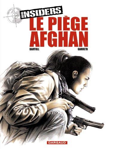 Insiders - Saison 1 - tome 4 - Piège afghan (Le)