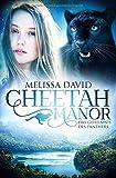 'Cheetah Manor - Das Geheimnis des Panthers' von Melissa David