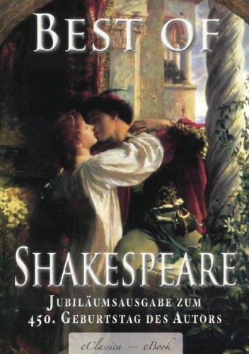 Best of Shakespeare - Deutschsprachige Jubiläumsausgabe (kommentiert)