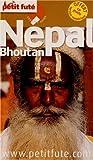 Le Petit Futé Népal - Bouthan