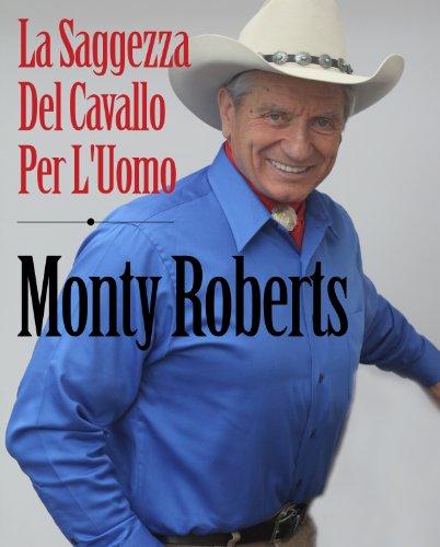 Join Up; La Saggezza Del Cavallo Per L'Umo