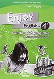 Enjoy english in 4e : Guide pédagogique & fiches pour la classe