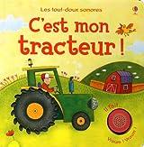 C'est mon tracteur ! - Les tout-doux sonores