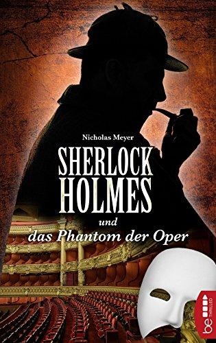 Sherlock Holmes und das Phantom der Oper: Ein Detektiv-Krimi mit Sherlock Holmes und Dr. Watson - Traditionelle Trainer