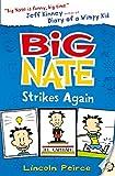 Big Nate Strikes Again (Big Nate, Book 2)