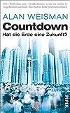 Countdown: Hat die Erde eine Zukunft? - Alan Weisman