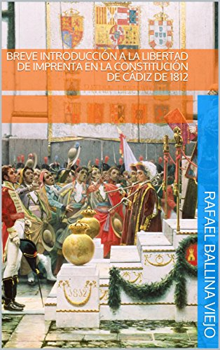 Breve introducción a la libertad de imprenta en la Constitución de Cádiz de 1812