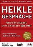 Heikle Gespräche (WirtschaftsWoche-Sachbuch) - Kerry Patterson, Joseph Grenny, Ron McMillan, Al Switzler