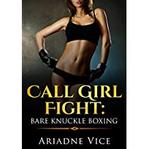 Call Girl Fight: Bare Knuckle Boxing (English Edition)