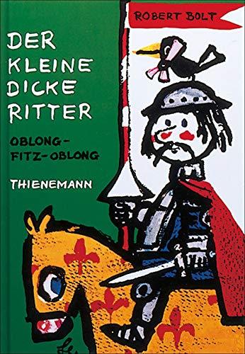 Der kleine dicke Ritter Oblong-Fitz-Oblong -