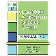 Classroom Assessment Scoring System (Class) Manual, K-3 (Vital Statistics)