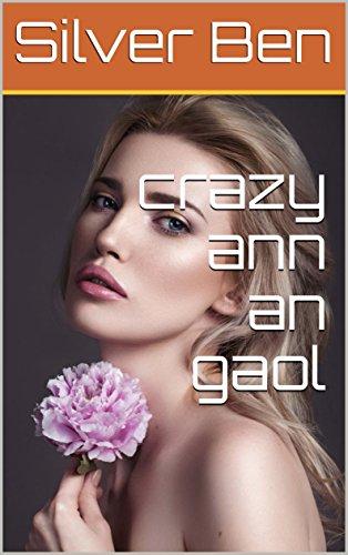 crazy ann an gaol (Scots_gaelic Edition)