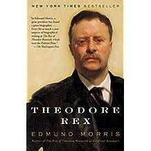 Theodore Rex (Theodore Roosevelt Series)