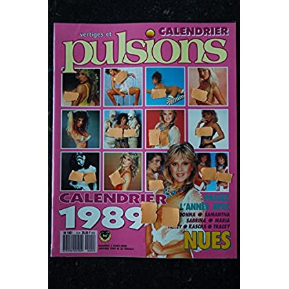 PULSIONS HS 05 N° 5 Calendrier 1989 MADONNA SAMANTHA SABRINA TRACY KASCHA TRACEY